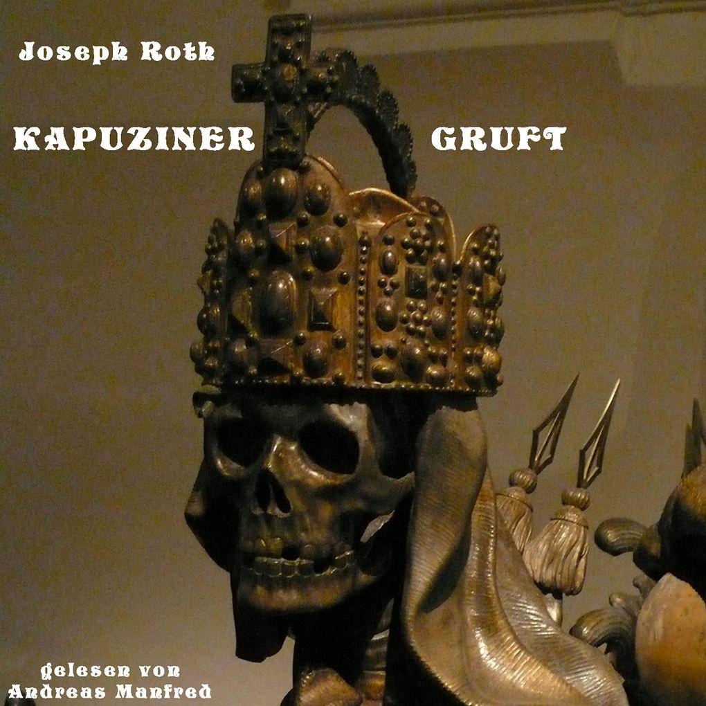 Die Kapuzinergruft als Hörbuch Download