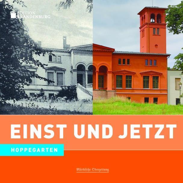 Einst und Jetzt - Hoppegarten als Buch