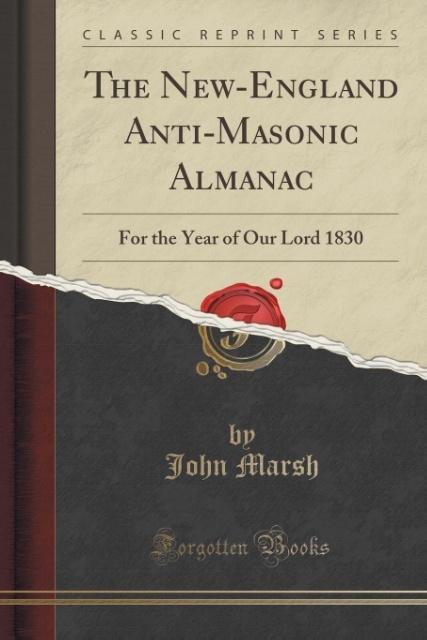 The New-England Anti-Masonic Almanac als Taschenbuch von John Marsh