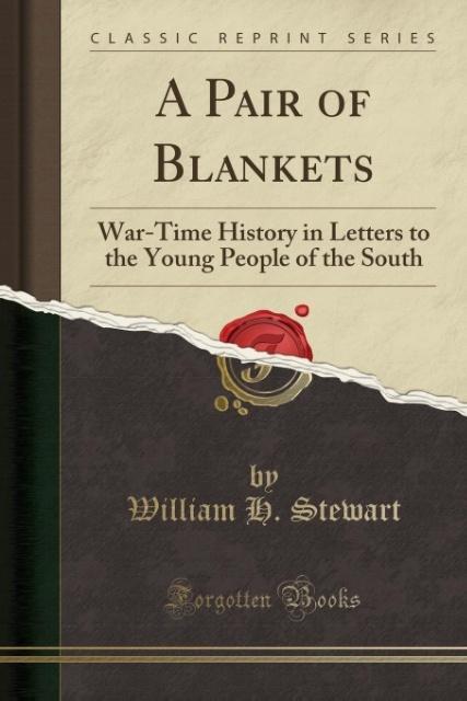 A Pair of Blankets als Taschenbuch von William H. Stewart
