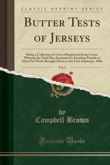 Butter Tests of Jerseys, Vol. 2 als Taschenbuch von Campbell Brown