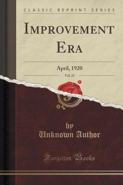 Improvement Era, Vol. 23 als Taschenbuch von Unknown Author