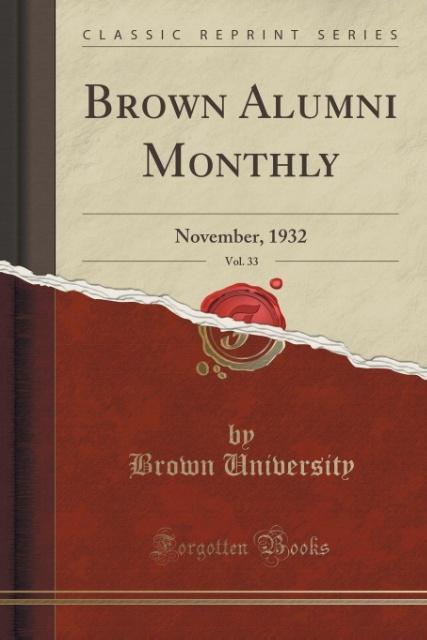 Brown Alumni Monthly, Vol. 33 als Taschenbuch von Brown University