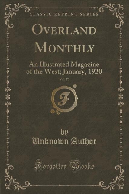 Overland Monthly, Vol. 75 als Taschenbuch von Unknown Author