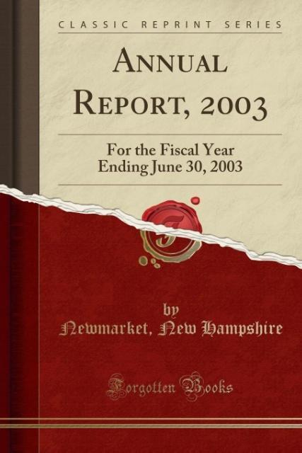 Annual Report, 2003 als Taschenbuch von Newmarket New Hampshire