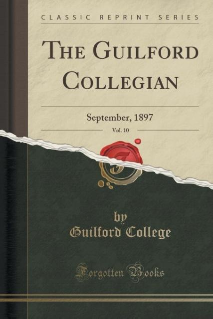 The Guilford Collegian, Vol. 10 als Taschenbuch von Guilford College