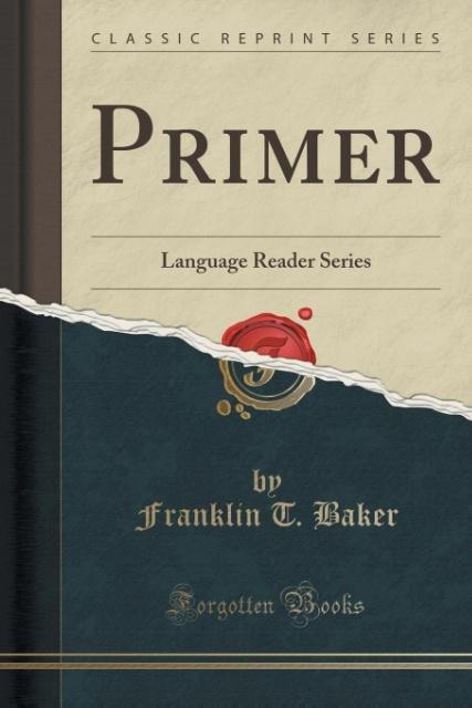 Primer als Taschenbuch von Franklin T. Baker