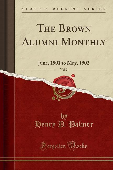 The Brown Alumni Monthly, Vol. 2 als Taschenbuch von Henry P. Palmer