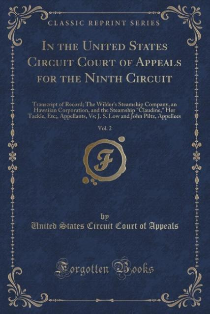 In the United States Circuit Court of Appeals for the Ninth Circuit, Vol. 2 als Taschenbuch von United States Circuit Co