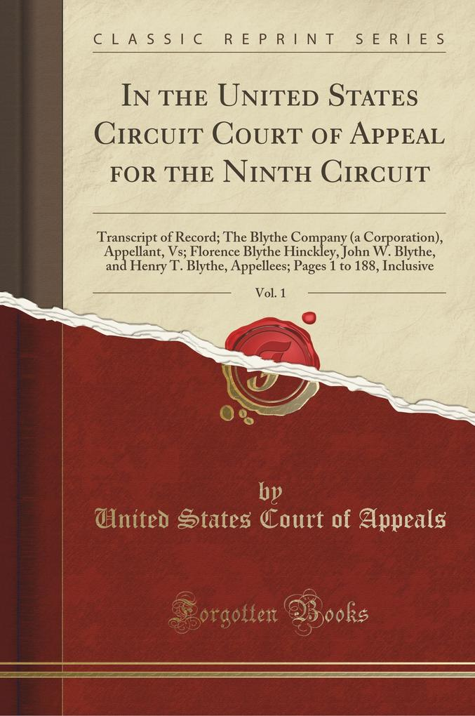 In the United States Circuit Court of Appeal for the Ninth Circuit, Vol. 1 als Taschenbuch von United States Court Of Ap