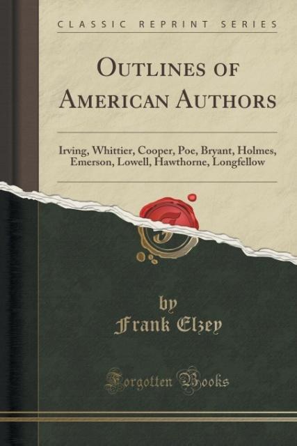 Outlines of American Authors als Taschenbuch von Frank Elzey