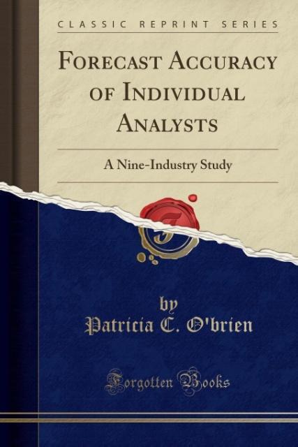 Forecast Accuracy of Individual Analysts als Taschenbuch von Patricia C. O'Brien