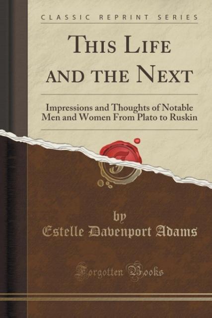 This Life and the Next als Taschenbuch von Estelle Davenport Adams
