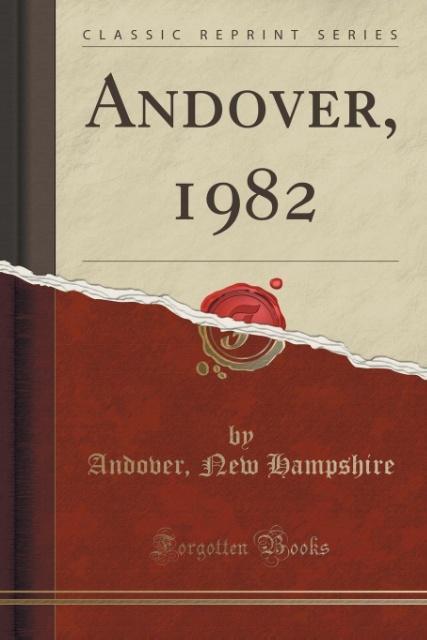 Andover, 1982 (Classic Reprint) als Taschenbuch von Andover New Hampshire