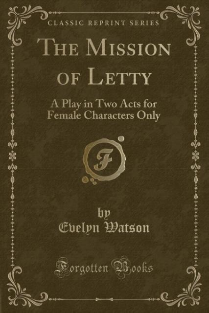 The Mission of Letty als Taschenbuch von Evelyn Watson