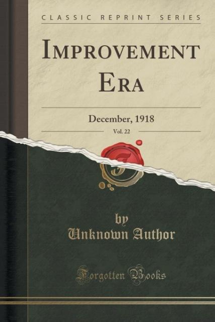 Improvement Era, Vol. 22 als Taschenbuch von Unknown Author