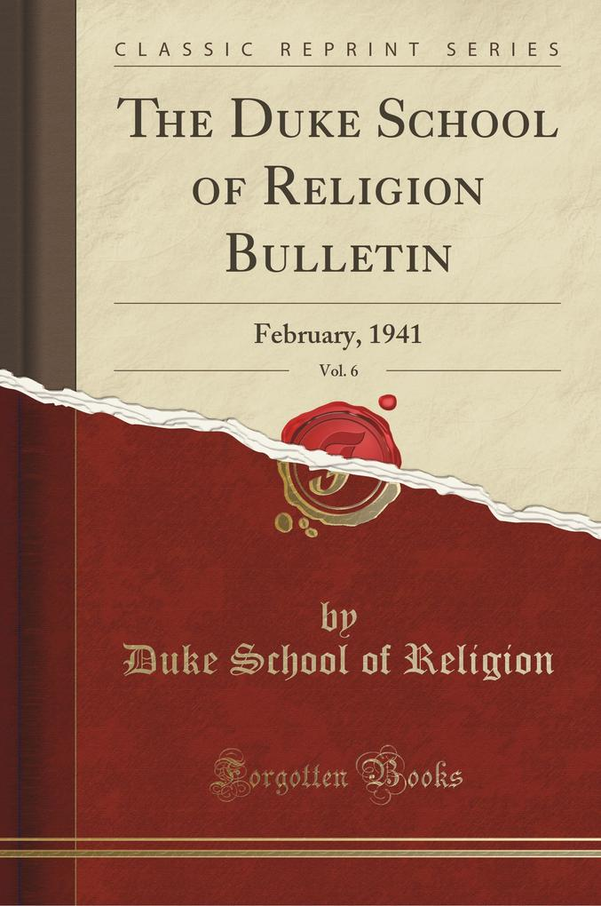 The Duke School of Religion Bulletin, Vol. 6 als Taschenbuch von Duke School of Religion