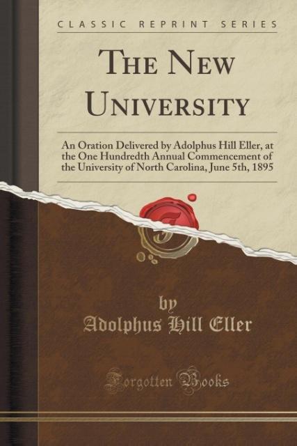 The New University als Taschenbuch von Adolphus Hill Eller