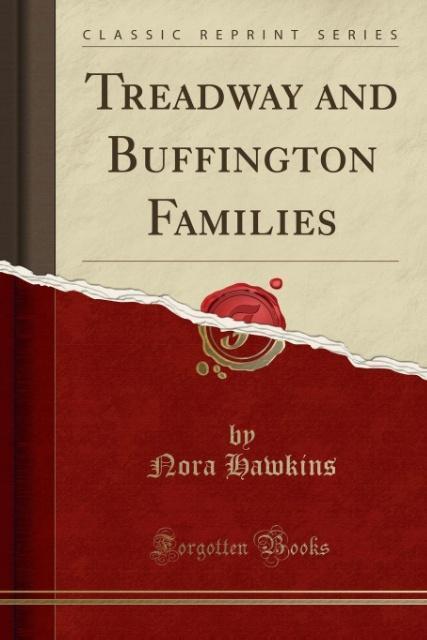 Treadway and Buffington Families (Classic Reprint) als Taschenbuch von Nora Hawkins