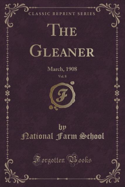 The Gleaner, Vol. 8 als Taschenbuch von National Farm School