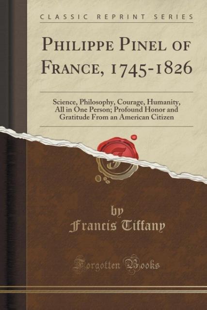 Philippe Pinel of France, 1745-1826 als Taschenbuch von Francis Tiffany