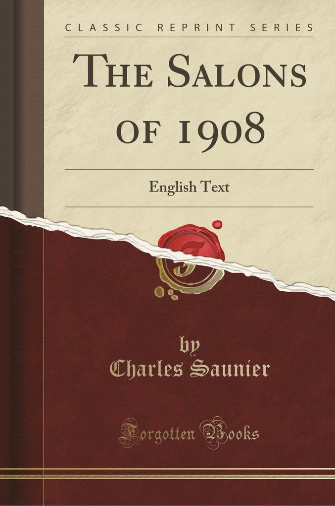 The Salons of 1908 als Taschenbuch von Charles Saunier