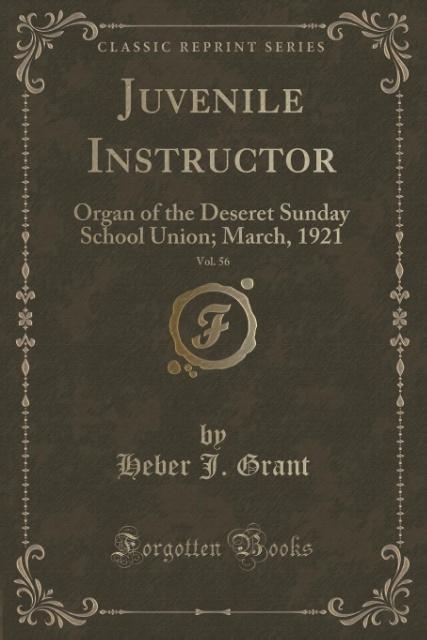 Juvenile Instructor, Vol. 56 als Taschenbuch von Heber J. Grant