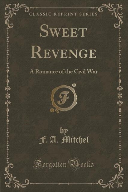Sweet Revenge als Taschenbuch von F. A. Mitchel