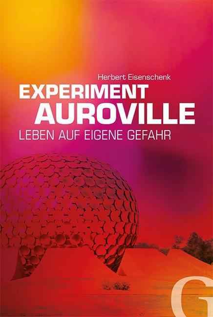 Experiment Auroville als Buch