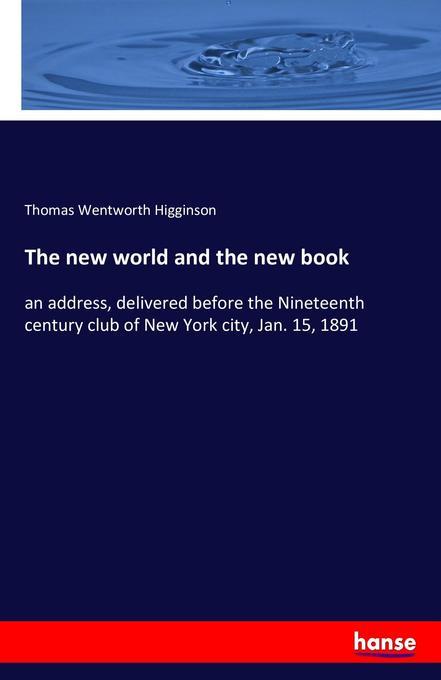 The new world and the new book als Buch von Thomas Wentworth Higginson