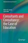 Consultants and Consultancy: the Case of Education