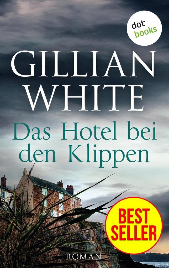 Das Hotel bei den Klippen als eBook