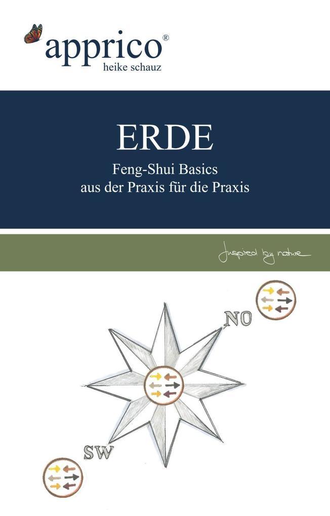 ERDE - Feng-Shui-Basics - aus der Praxis für die Praxis als eBook
