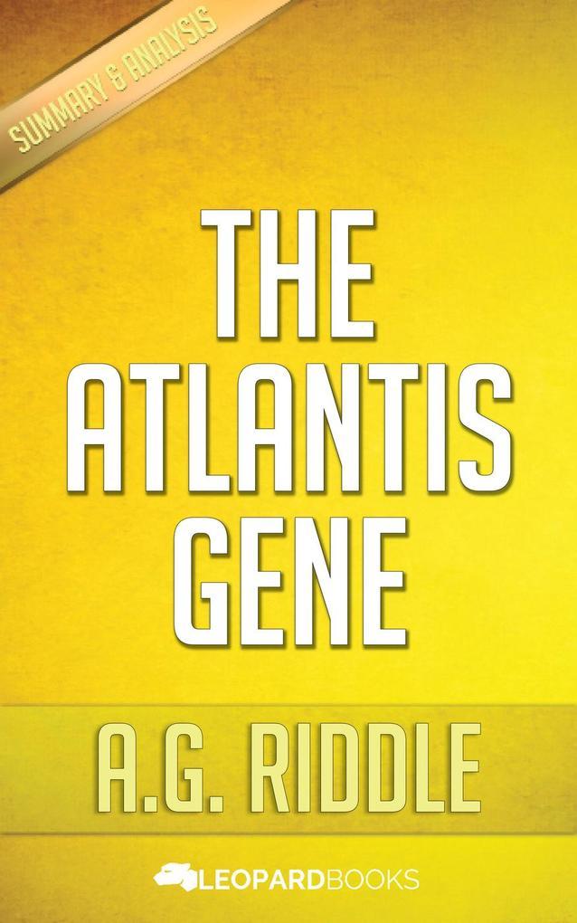 The Atlantis Gene by A.G. Riddle als eBook von ...
