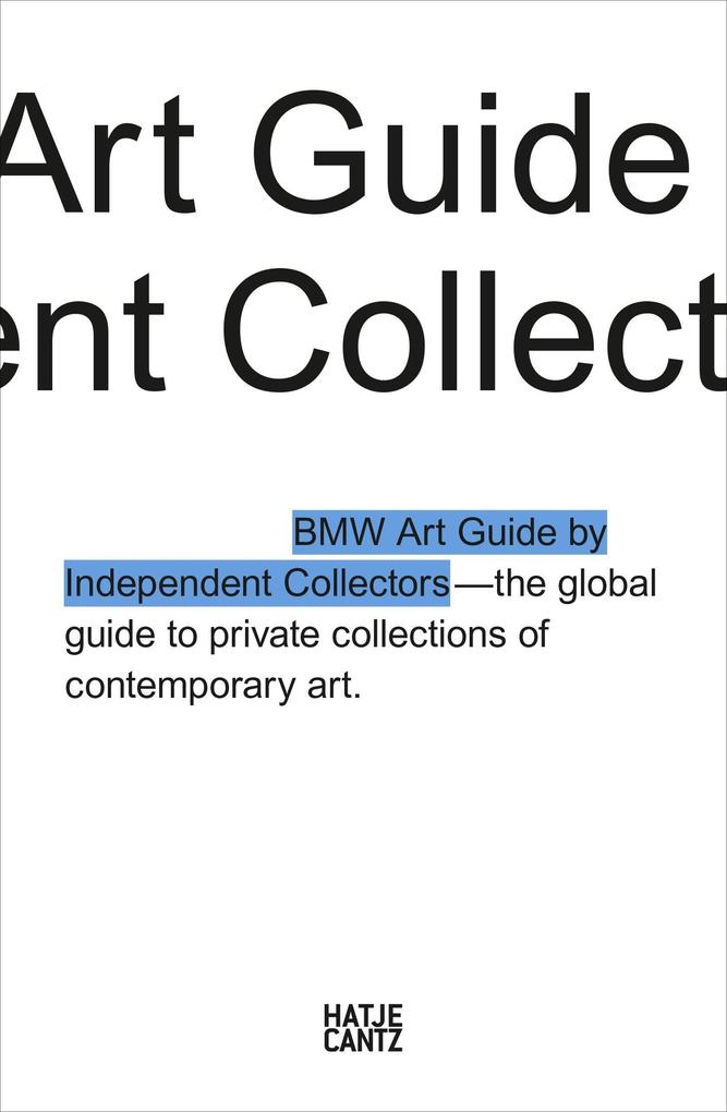 The Fourth BMW Art Guide by Independent Collectors als eBook
