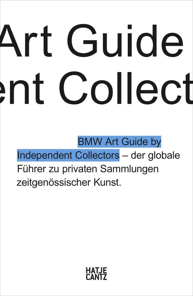 Der vierte BMW Art Guide by Independent Collectors als eBook