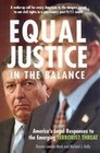 Equal Justice in the Balance: America's Legal Responses to the Emerging Terrorist Threat