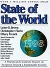 State of the World 1998: A Worldwatch Institute Report on Progress Toward a Sustainable Society