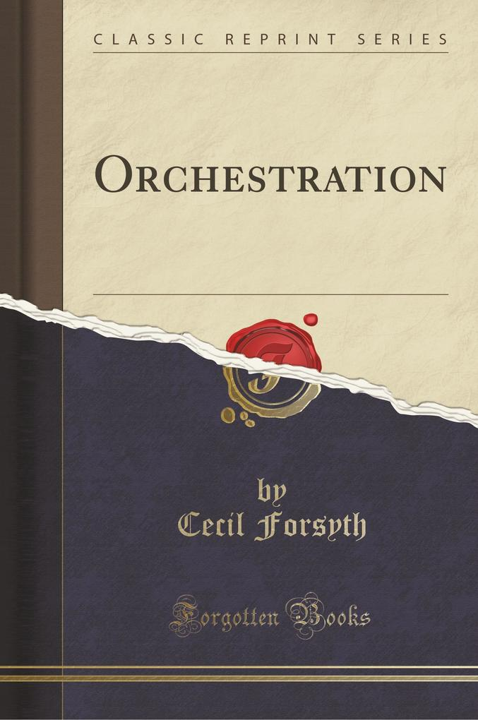 Orchestration (Classic Reprint)
