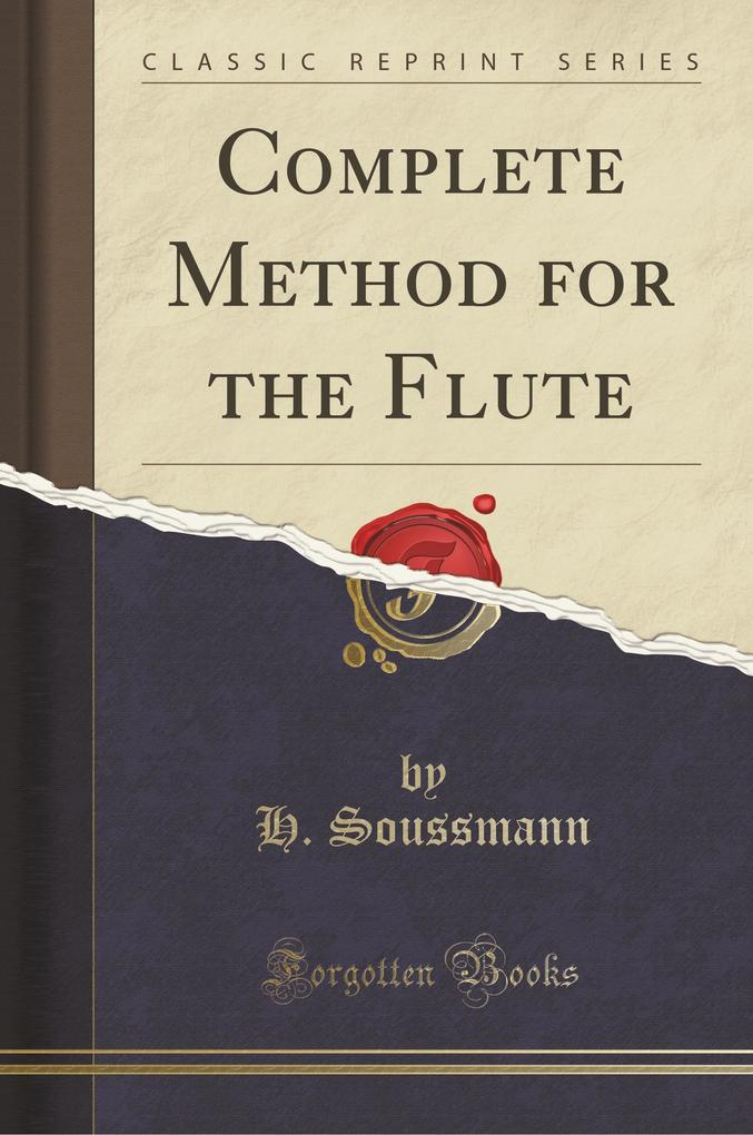 Complete Method for the Flute (Classic Reprint)