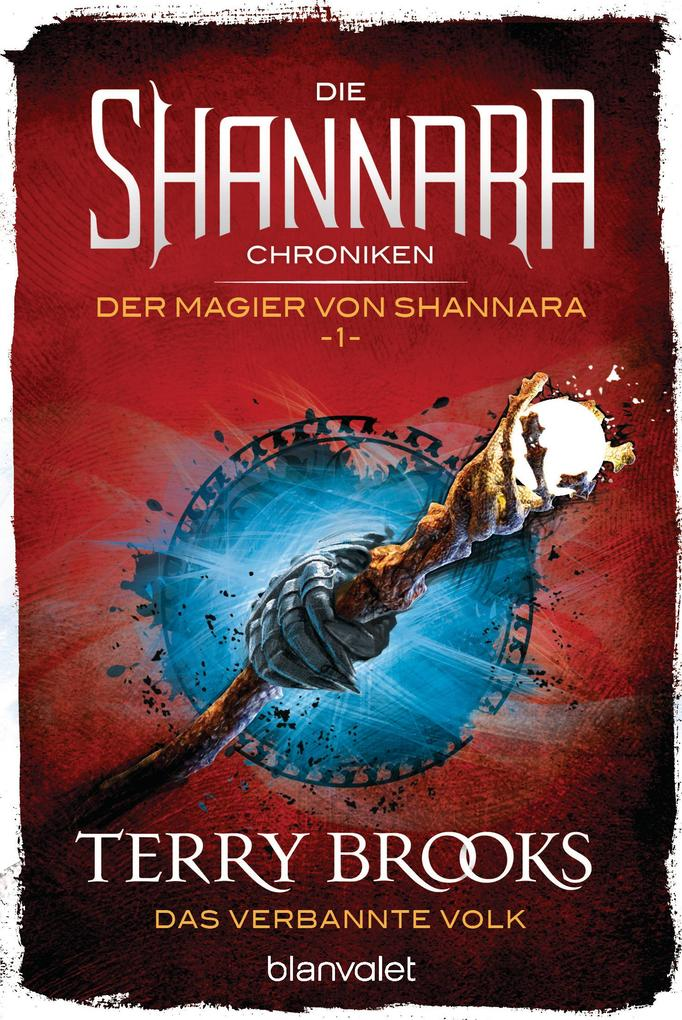 Die Shannara-Chroniken: Der Magier von Shannara 1 - Das verbannte Volk als eBook