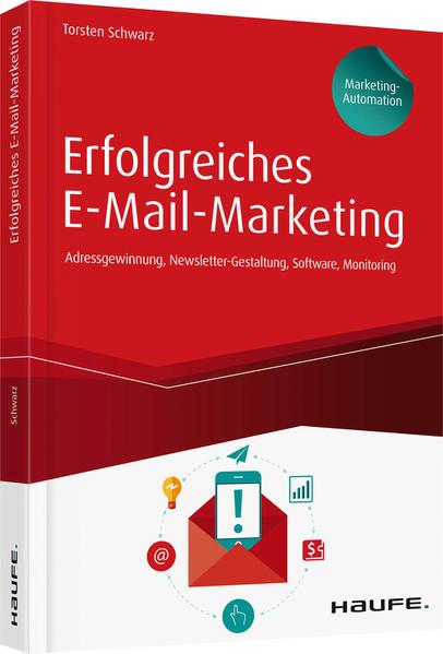 Erfolgreiches E-Mail-Marketing inkl. Arbeitshilfen online als Buch