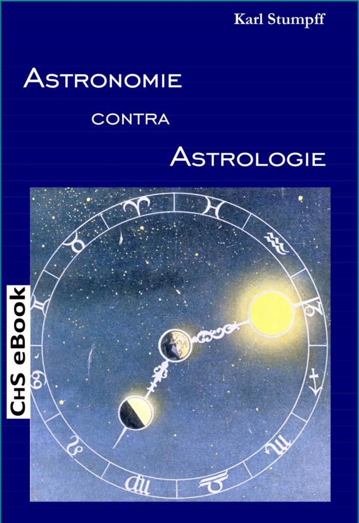 ASTRONOMIE contra ASTROLOGIE als eBook