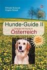 Hunde-Guide. Urlaub mit Hund in Österreich 2004/05