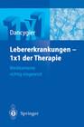 Lebererkrankungen - 1x1 der Therapie
