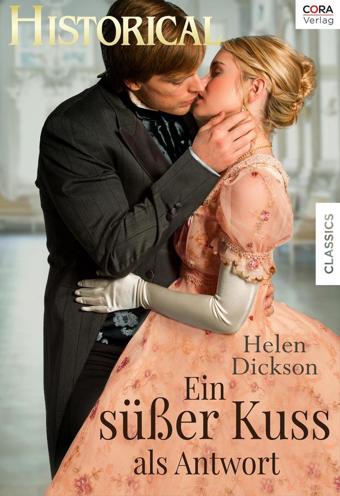 Ein süßer Kuss als Antwort als eBook