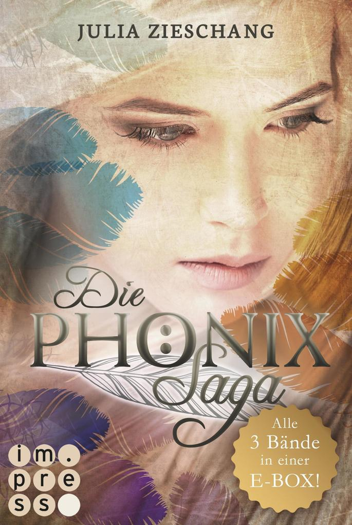 Alle Bände in einer E-Box! (Die Phönix-Saga ) als eBook