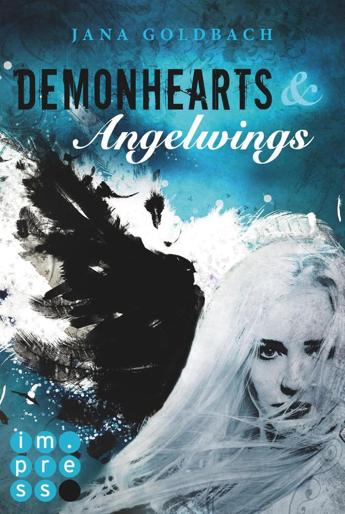 Demonhearts & Angelwings als eBook
