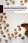 Neuroenhancement