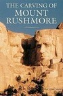 The Carving of Mount Rushmore: Photographs by Peter Turnley; Forewords by Edouard Boubat and Robert Doisneau; Text by Adam Gopnik and Peter Turnley